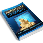 Profitable Startups – Yours FREE